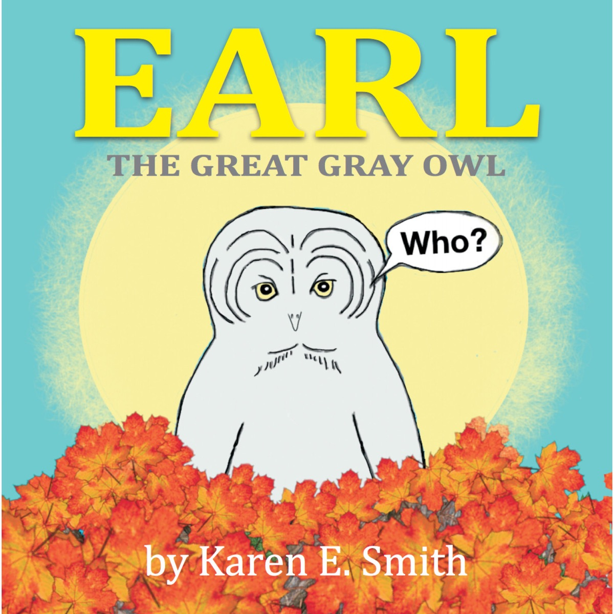 Earl the Great Gray Owl Childrens Song - Single Karen E Smith CD cover