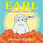 Earl the Great Gray Owl (Children
