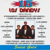Los Dandys - A un Amigo