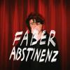 Faber - Abstinenz - EP Grafik