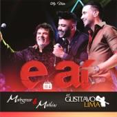 E Aí (Ao Vivo) [feat. Gusttavo Lima] - Single