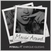 Messin' Around (feat. Enrique Iglesias) - Single