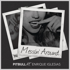 Pitbull - Messin' Around (feat. Enrique Iglesias) - Line Dance Music
