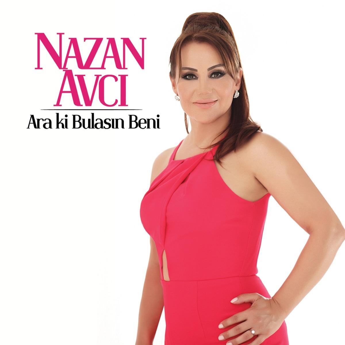 Ara ki Bulasın Beni - EP Nazan Avcı CD cover