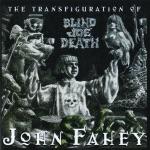 John Fahey - I Am the Resurrection