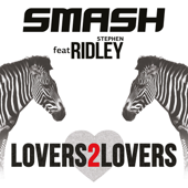 Lovers2Lovers (feat. Ridley) [Extended Mix] - Smash