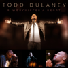 Todd Dulaney - A Worshipper's Heart artwork