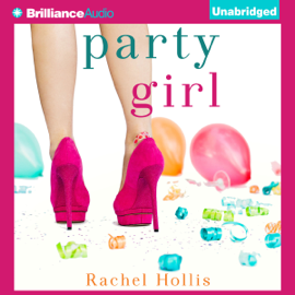 Party Girl: The Girl's Series, Book 1 (Unabridged) audiobook