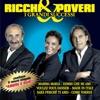 Amore Odio, Ricchi & Poveri