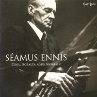 Ceol, Scéalta Agus Amhráin by Seamus Ennis on Apple Music