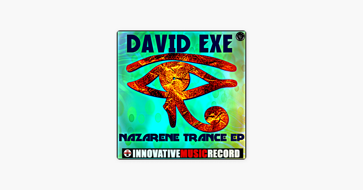 Nazarene Trance - EP by David Exe on Apple Music