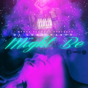 Might Be - Single Mp3 Download