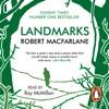 Landmarks (Unabridged) - Robert Macfarlane