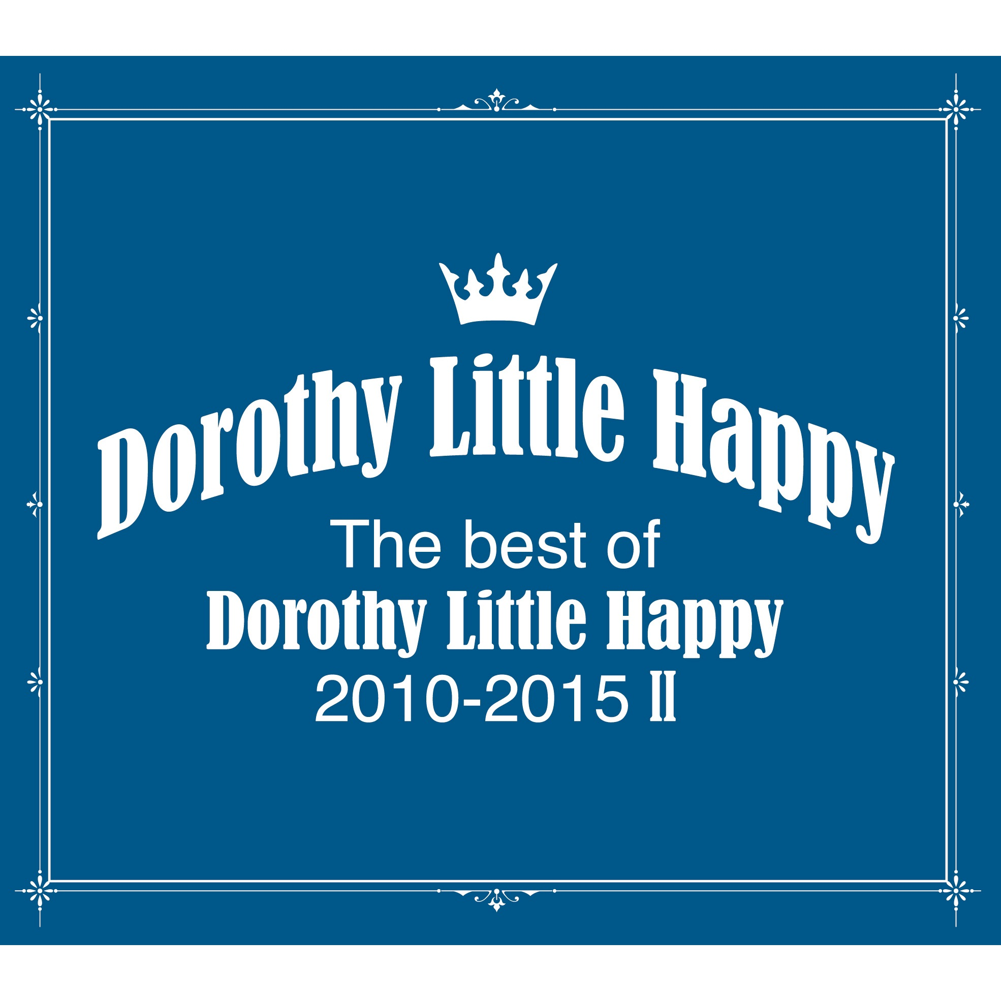 The Best of Dorothy Little Happy 2010-2015 Ⅱ