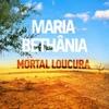 Mortal Loucura - Single ジャケット写真