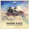 Higher Place (feat. Ne-Yo) [Remixes] - Dimitri Vegas & Like Mike