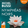Michel Bussi - Nymphéas noirs artwork