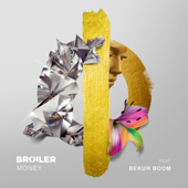 Money (feat. Bekuh Boom)