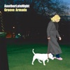 Late Night Tales: Another Late Night - Groove Armada (Remastered), Groove Armada