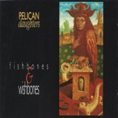 Pelican Daughters - Rockaby