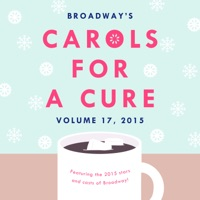 Broadway's Carols for a Cure, Vol. 17, 2015