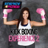Kick Boxing Experience 2 (60 Minutes Non-Stop Mixed Compilation for Fitness & Workout)