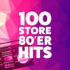 100 Store 80'er Hits - Various Artists