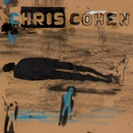 Chris Cohen - Yesterday's on My Mind