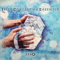 Zero by Irish Concertina Ensemble on Apple Music
