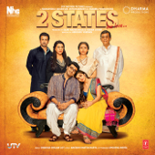 2 States (Original Motion Picture Soundtrack)  EP-Shankar-Ehsaan-Loy