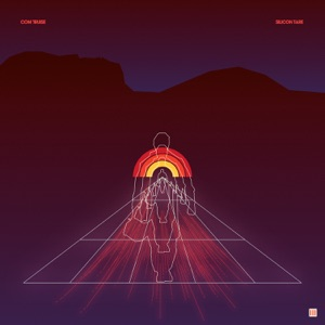 Com Truise - Sunspot