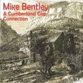 Mike Bentley & Cumberland Gap Connection - I Never Go Around Mirrors