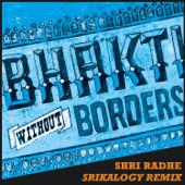 Shri Radhe (Srikalogy Remix) [feat. Chaytanya]
