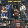 Who Are You (Remastered) [Bonus Track Version] ジャケット写真