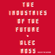 Download The Industries of the Future (Unabridged) Audio Book