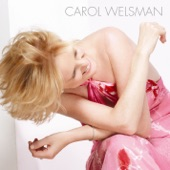 Carol Welsman - What A Fool Believes