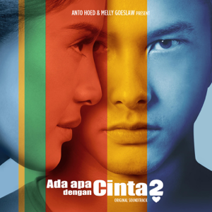 Melly Goeslaw - Ada Apa Dengan Cinta 2 (Original Soundtrack)