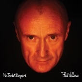 Phil Collins - I Don't Wanna Know (2016 Remastered)