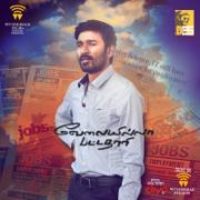 Velai Illa Pattadhaari (Original Motion Picture Soundtrack) - Anirudh Ravichander - Anirudh Ravichander