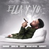 Ella y Yo feat Farruko Tempo Anuel AA Almighty Bryant Myers Single