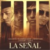 La Señal (feat. Nicky Jam, Yeyow & Jancy) - Single, Galante