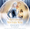 Halsey - Castle (The Huntsman: Winter's War Version)