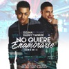 No Quiere Enamorarse Remix feat Daddy Yankee Single