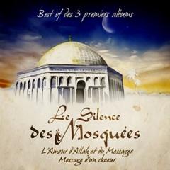 Best of Silence des Mosquées (3 premiers albums)