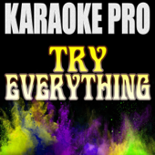 Try Everything (Originally Performed by Shakira) [Instrumental Version]