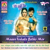 Maare Todale Betho Mor Original Motion Picture Soundtrack