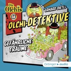 Gefährliche Träume: Die Olchi-Detektive 16