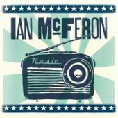 Ian McFeron - I'm Comin' Home