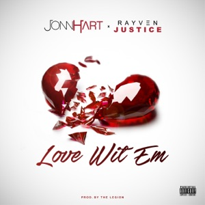 Love wit 'Em (feat. Rayven Justice) - Single Mp3 Download
