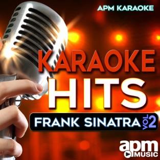 Karakoe Hits: Frank Sinatra, Vol. 2 – APM Karaoke